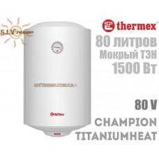 Водонагреватель Thermex Champion TitaniumHeat 80 V вертикальный