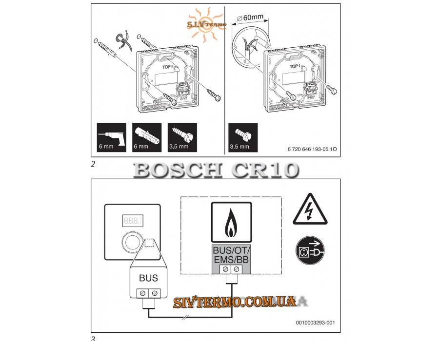 Bosch  CR10  Bosch CR10 регулятор  Интернет - Магазин SIVTERMO.COM.UA все права защищены. Использование материалов сайта возможно только со ссылкой на источник.